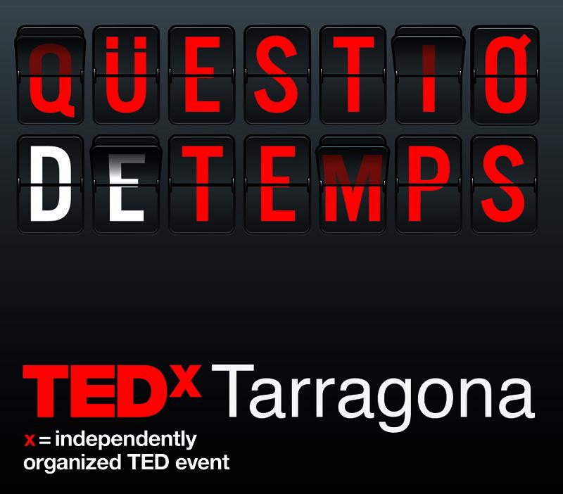 Qüestió de temps  TEDxTarragona 2020